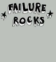 failure rocks. by boobookittyfuck