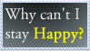 Can't Stay Happy by CMSensei