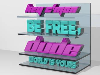 Cmon dude, 3D typography
