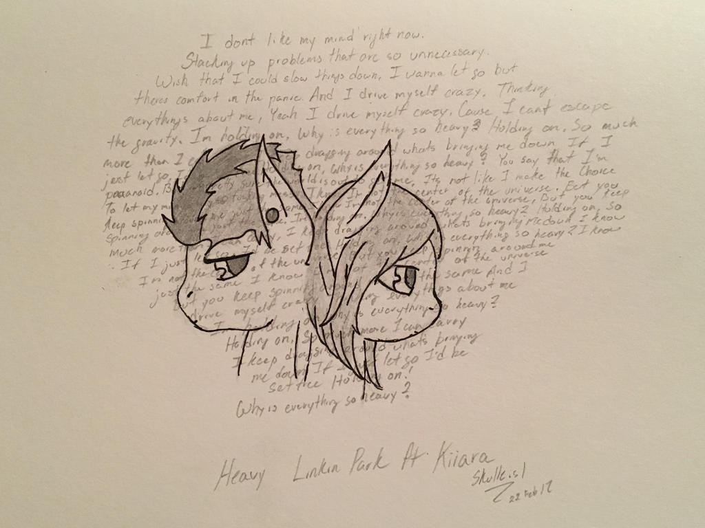 Why Is Everything So Heavy Lyrics By Skullz Is1 On Deviantart