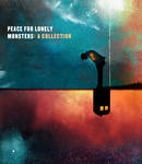 Peace for Lonely Monsters: A Collection