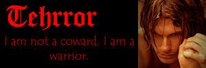Tehrror: I Am A Warrior
