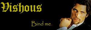 Vishous: Bind Me