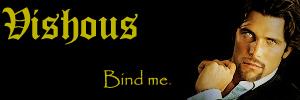 Vishous: Bind Me by Saiuri-loves-Alucard