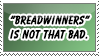 Breadwinners stamp by everyday-im-wumboing