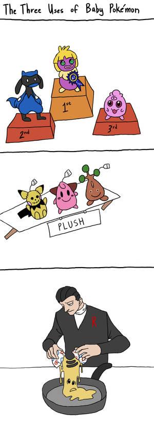 The Three Uses of Baby Pokemon