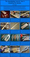 The Swordmaking Tutorial: Pt 6