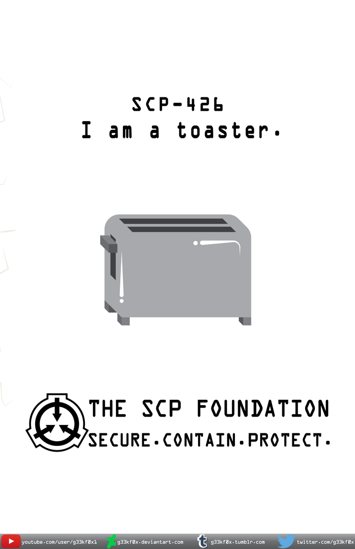 I am a toaster.  (SCP 426) (version 1) by g33kf0x