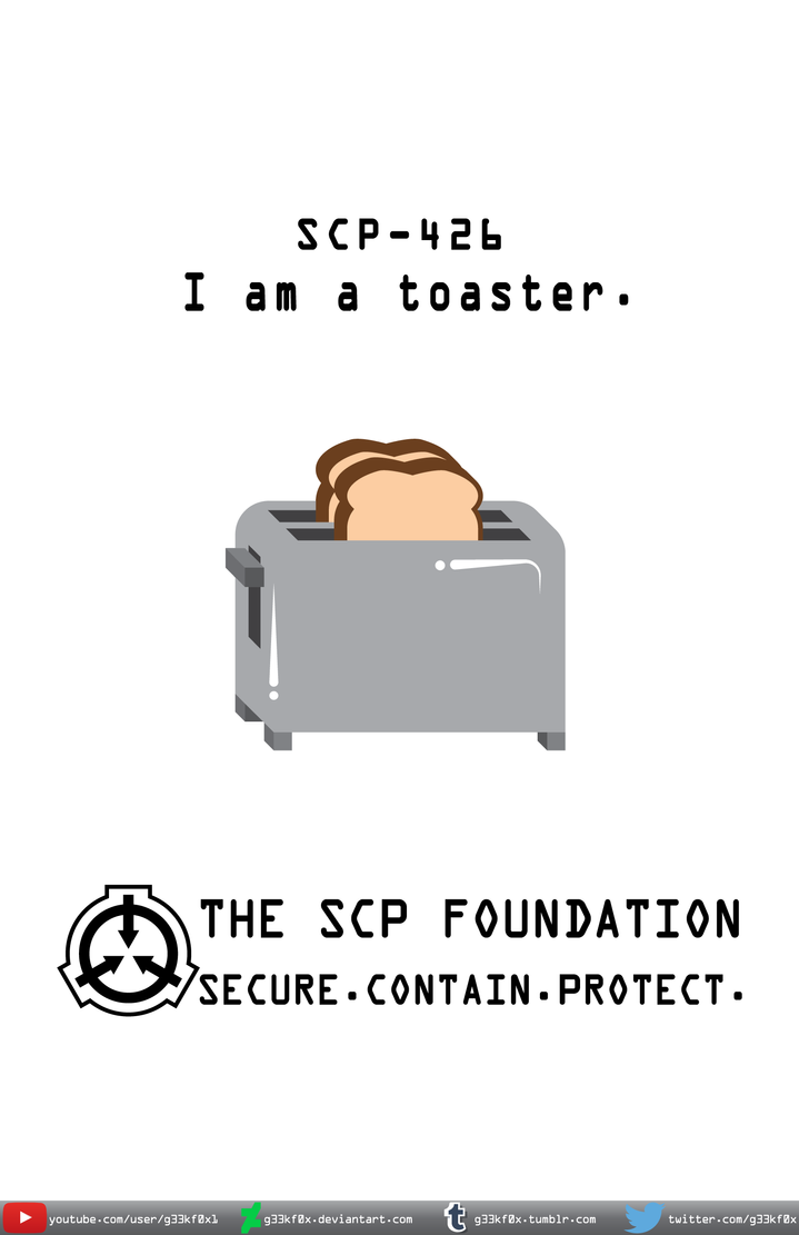 I am a toaster.  (SCP 426) (version 2) by g33kf0x