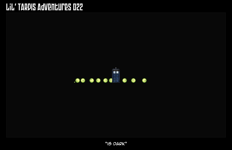 Lil' TARDIS Adventures 022 by DrOfDemonology