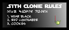 Sith Clonie Rules by DrOfDemonology