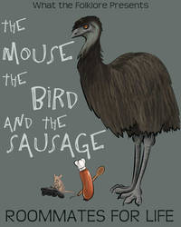 The Mouse, the Bird, and the Sausage