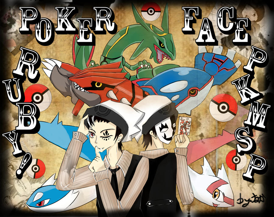 Poker face(Vocaloid) : Ruby Ver. (Pokemon SP) by jannanami