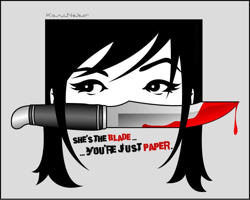 She's the blade... by KariNeko