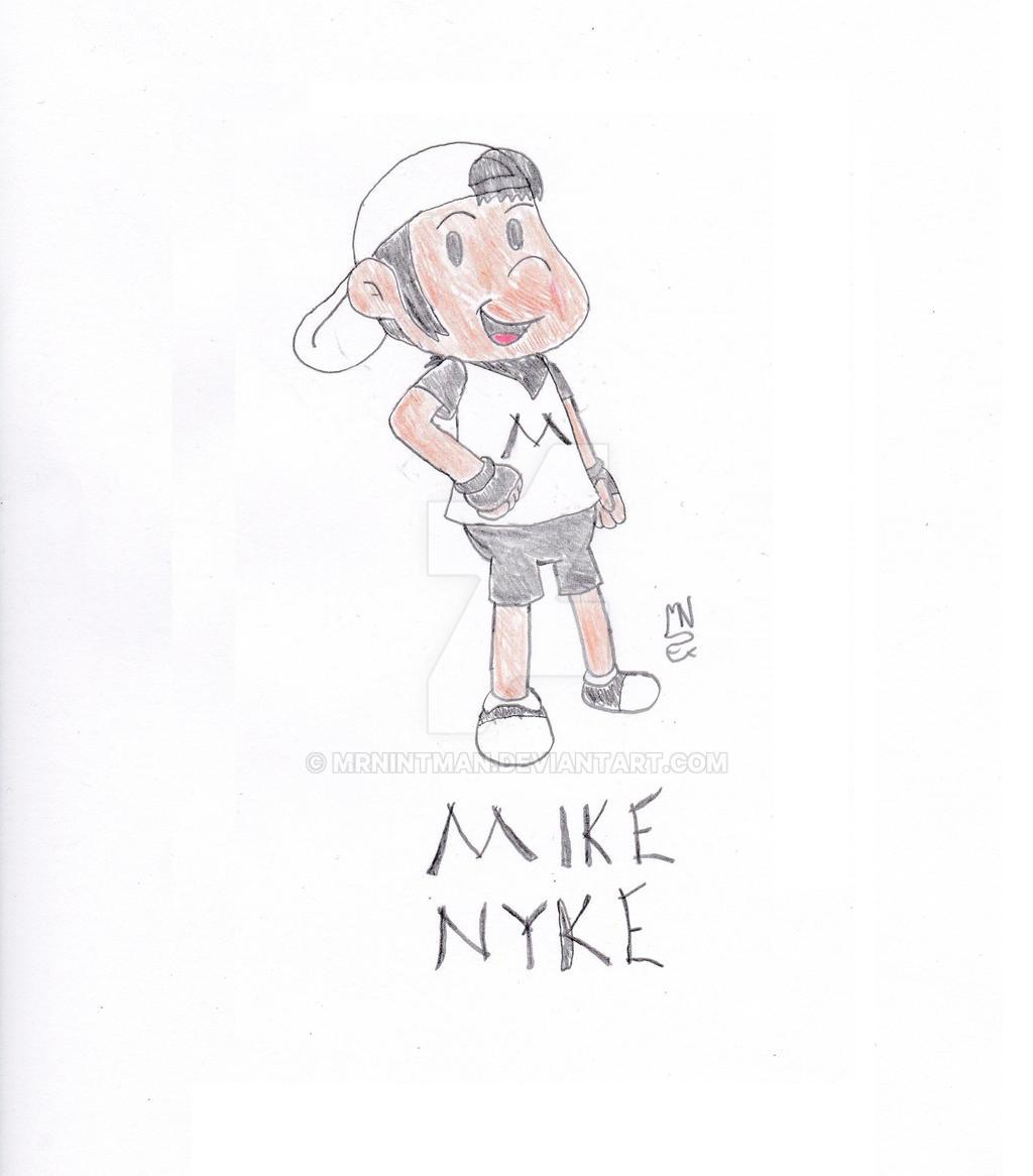 Mike Nyke by MrNintMan