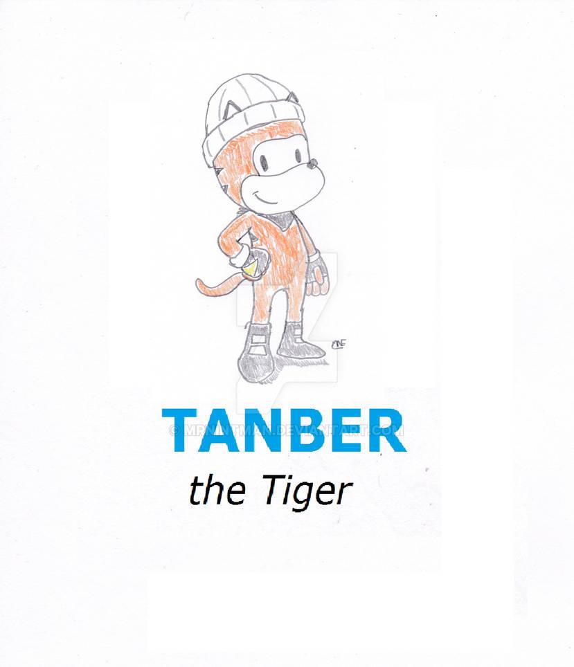 Tanber the Tiger