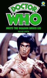 Doctor Who Meets The Dragon Bruce Lee