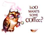 Hoo wants some coffee?