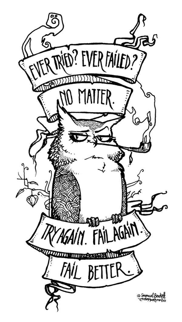 ...fail better. by erebus-odora
