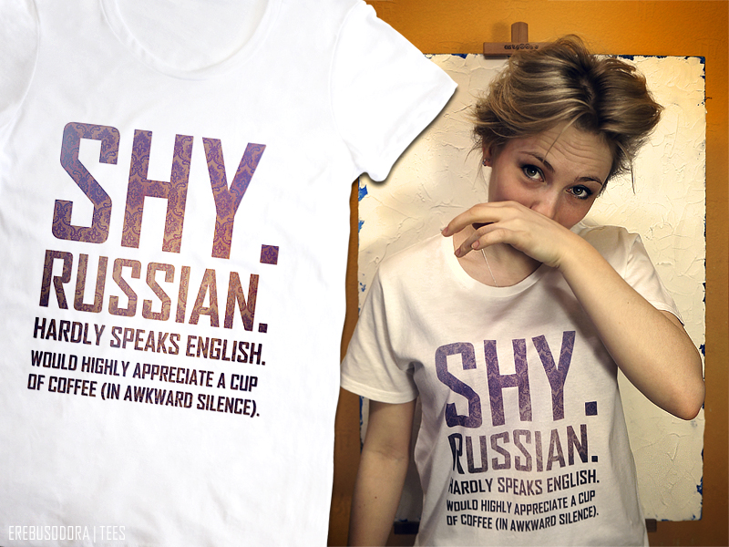 Shy Russian Tee by erebus-odora