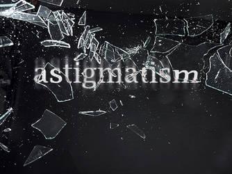 Astigmatism by IcecoldAngel