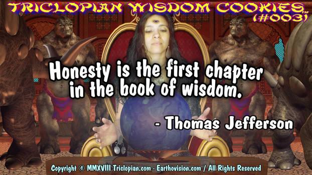 Triclopian Wisdom Cookies (#3 - Thomas Jefferson)