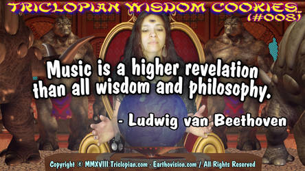 Triclopian Wisdom Cookies (#8 - Ludwig Beethoven)