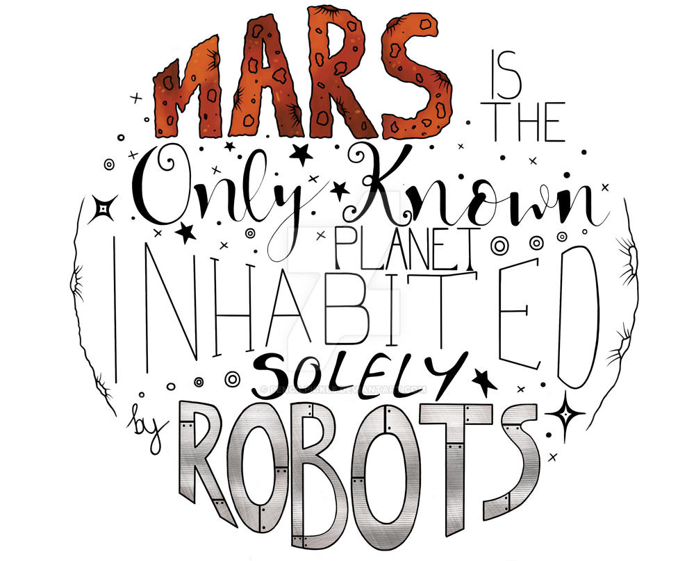 Mars Digital Typography by PencilPickle