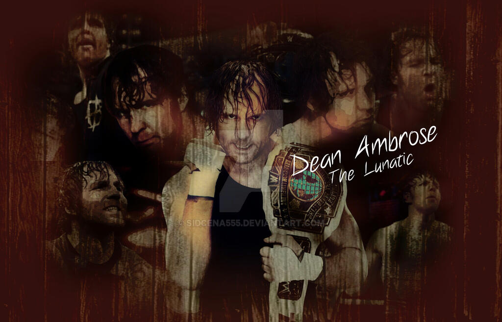Dean Ambrose Desktop Wallpaper By SidCena555
