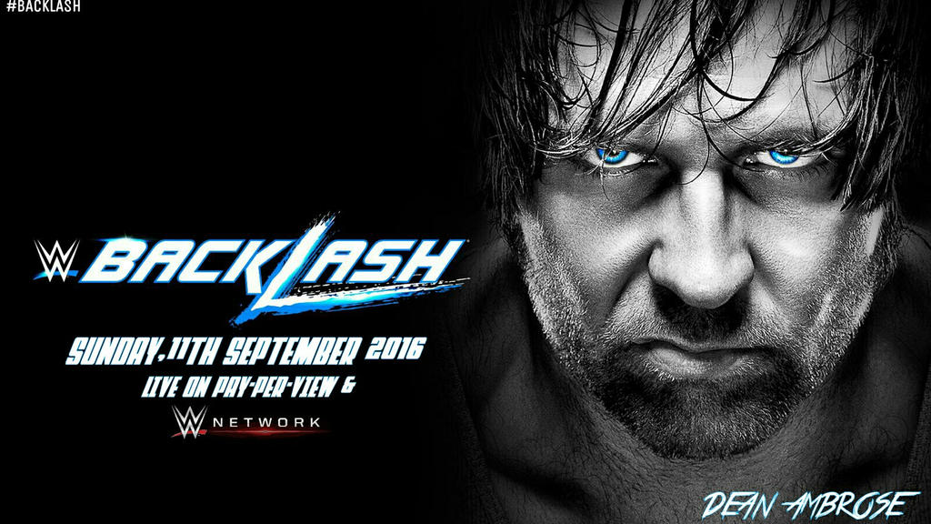 WWE Backlash 2016 Desktop Wallpaper By SidCena555