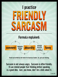 Friendly Sarcasm