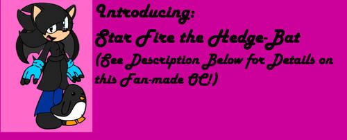 Star Fire the Hedge-Bat
