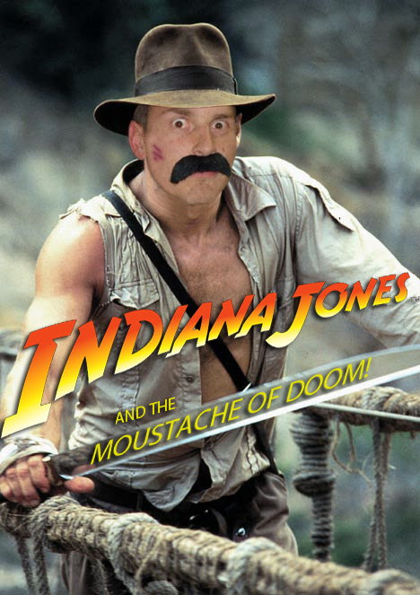 indiana_jones_and_the_moustache_of_doom_by_vanguard3000-d4n3eb6.jpg