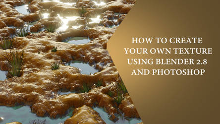 How to create your own textures using Blender 2.8 by huzzain