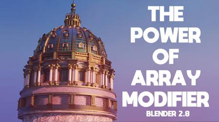 The Power Of Array Modifier Blender 2.8