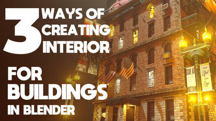 3 Ways To Create Interior For Buildings (Blender)