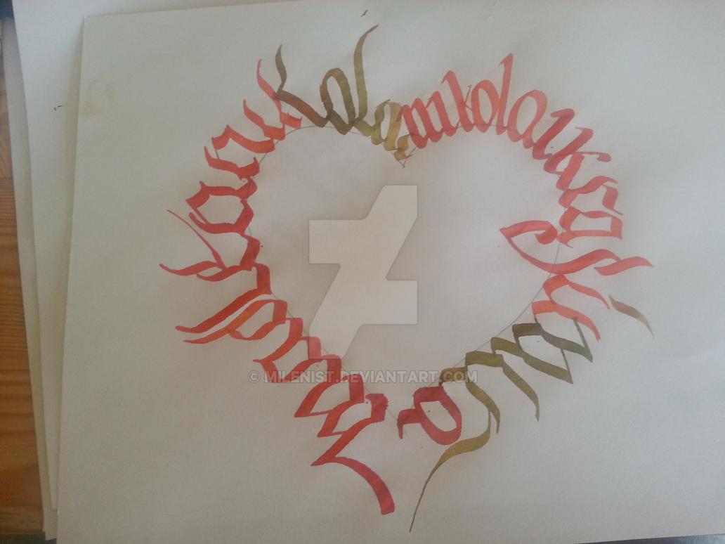 Heart Calligraphy Calligram Ciillk Calligraphy By