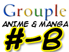 Anime and Manga A-B Grouple by pantheon9000