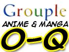 Anime and Manga O-Q Grouple by pantheon9000