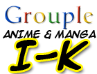 Anime and Manga I-K Grouple by pantheon9000