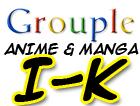 Anime and Manga I-K Grouple by pantheon9000
