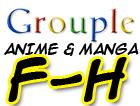 Anime and Manga F-H Grouple by pantheon9000