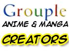 Anime and Manga CreatorGrouple by pantheon9000