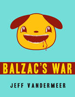 Balzac's War by vicioussuspicious