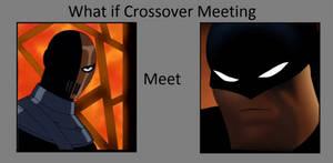 What if Slade meet the Batman?