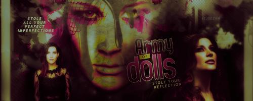 Army of Dolls by TrveSezam