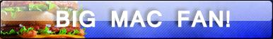 Big Mac Fan Button by Supremechaos918