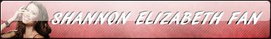 Shannon Elizabeth Fan Button