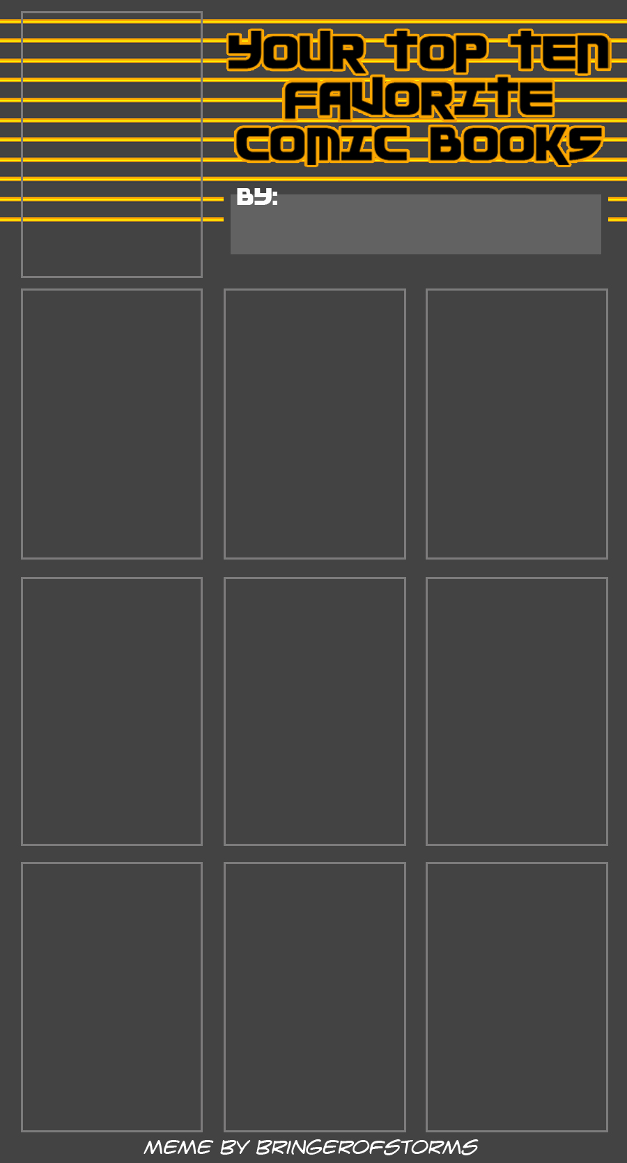 Blank Top Ten Comics Ever MEME ~BoS by BringerOfStorms