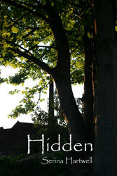 Hidden by Serina Hartwell by SerinaHartwell
